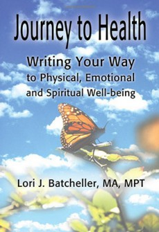 Journey to Health: Writing Your Way to Physical, Emotional, and Spiritual Well-being